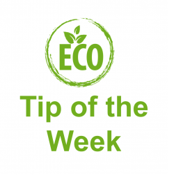 Eco Tip of the Week – Issue 37