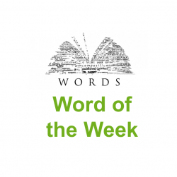 Word of the Week – Issue 38