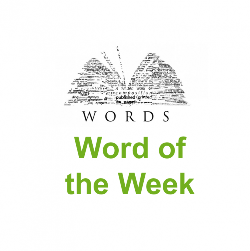 Word of the Week – Issue 40