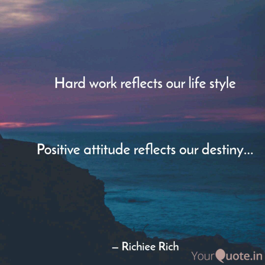The Importance of Hard work and a Great Attitude