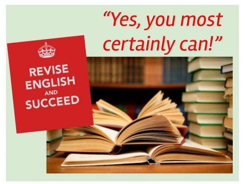 You CAN revise for English!