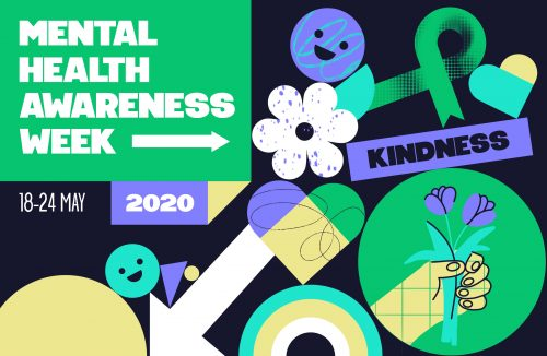 Mental Health Awareness Week 18th – 24th May 2020