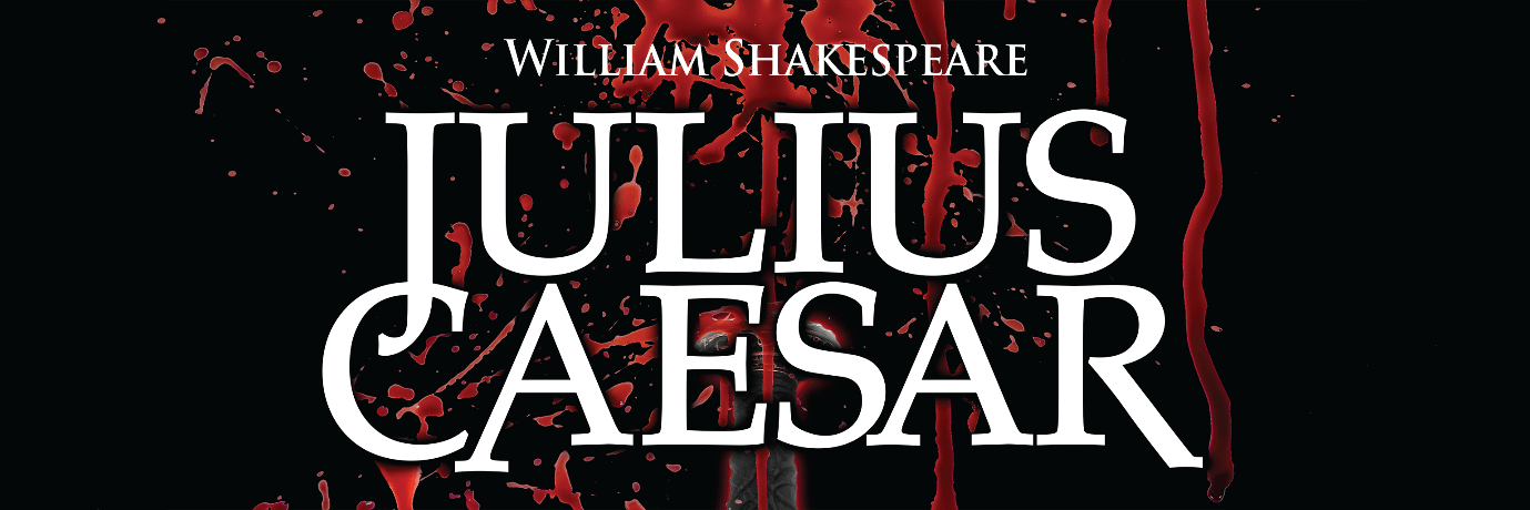 Julius Caesar – Play of the Month