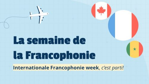 Happy Francophone Week!