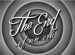End of an Era!