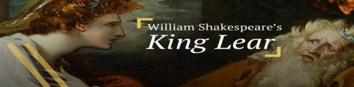 William Shakespeare's Play of the Month – King Lear